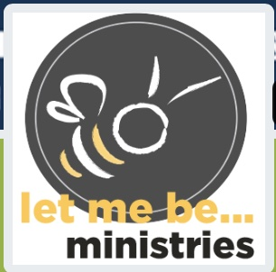Let Me Be Ministries